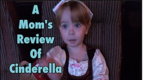 A Mom's Review of Cinderella
