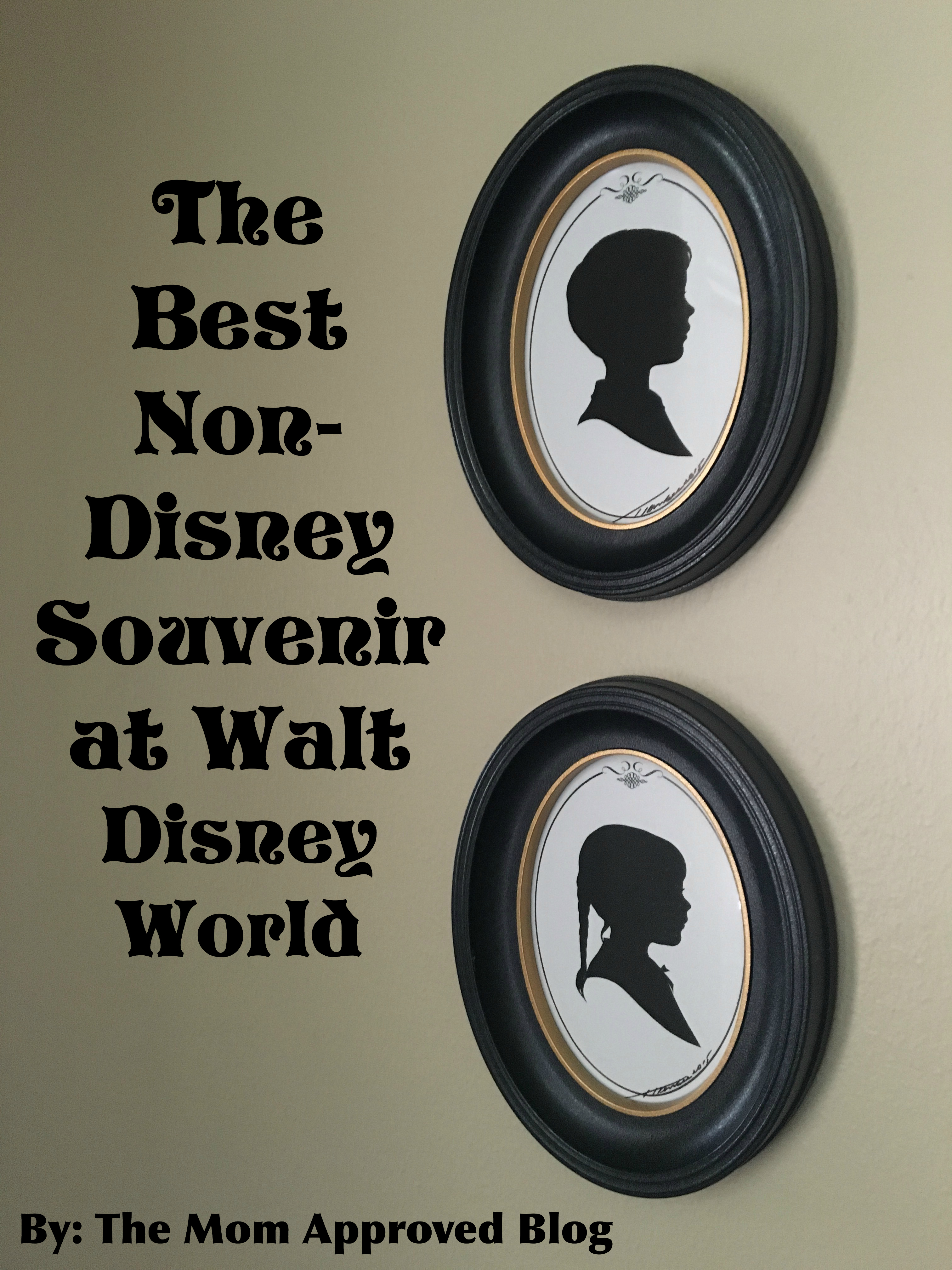 best non disney souvenir at disney silhouette portrait the mom approved blog